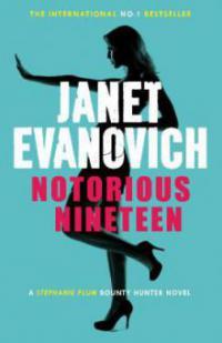 Notorious Nineteen - Janet Evanovich