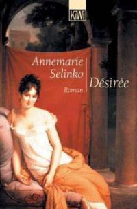 Desiree - Annemarie Selinko