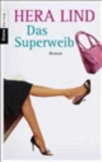 Das Superweib - Hera Lind