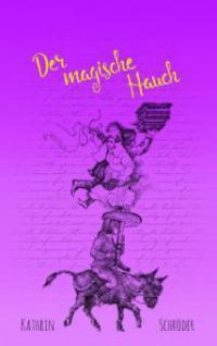 Der magische Hauch - Kathrin Schröder