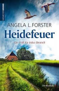 Heidefeuer - Angela L. Forster