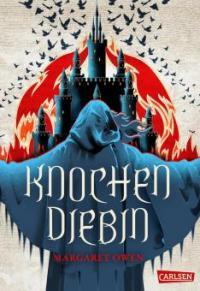 Knochendiebin (Die zwölf Kasten von Sabor 1) - Margaret Owen