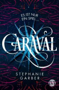 Caraval 01 - Stephanie Garber
