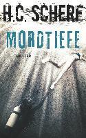 Mordtiefe - H. C. Scherf