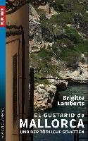 El Gustario de Mallorca und der tödliche Schatten - Brigitte Lamberts