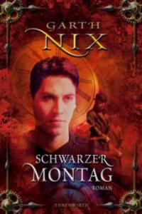 Schwarzer Montag - Garth Nix