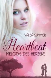 Heartbeat - Valea Summer