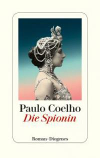 Die Spionin - Paulo Coelho