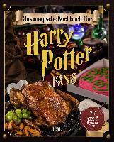 Das inoffizielle Kochbuch für Harry Potter Fans - Tom Grimm