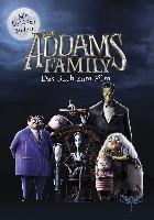 The Addams Family - Das Buch zum Film - Calliope Glass