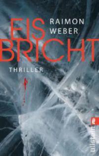 Eis bricht - Raimon Weber
