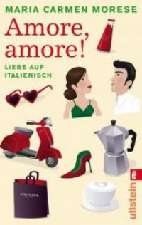 Amore, amore! - Maria Carmen Morese