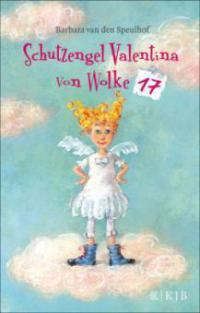 Schutzengel Valentina von Wolke 17 - Barbara van den Speulhof