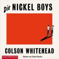 Die Nickel Boys - Colson Whitehead