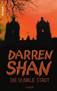 Darren Shan, Die dunkle Stadt - Darren Shan
