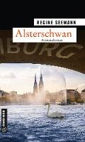 Alsterschwan - Regine Seemann