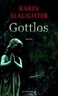 Gottlos - Karin Slaughter