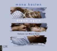 Dream Again, 2 Audio-CD, MP3 - Mona Kasten