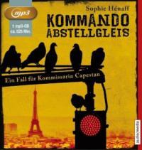 Kommando Abstellgleis - Sophie Hénaff