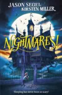 Nightmares! - Jason Segel, Kirsten Miller