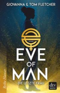 Eve of Man (I) - Giovanna Fletcher, Tom Fletcher