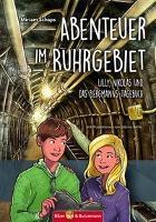 Abenteuer im Ruhrgebiet - Miriam Schaps