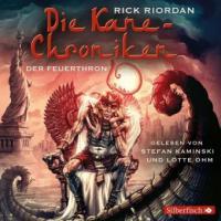 Die Kane-Chroniken 02. Der Feuerthron - Rick Riordan