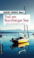 Tod am Starnberger See -