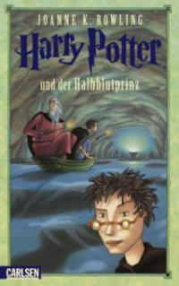 Harry Potter und der Halbblutprinz - Joanne K. Rowling