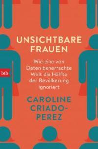 Unsichtbare Frauen - Caroline Criado-Perez