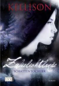 Zwielichtlande - Schattentochter - Erin Kellison