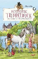 Ponyschule Trippelwick - Ein Einhorn spricht nicht mit jedem - Ellie Mattes