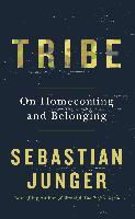 Tribe - Sebastian Junger