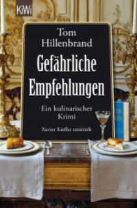 Gefährliche Empfehlungen - Tom Hillenbrand