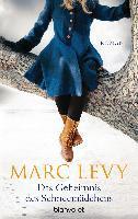 Das Geheimnis des Schneemädchens - Marc Levy