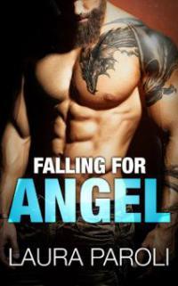 Falling for Angel - Laura Paroli