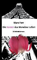 Die Herzen des Monsieur Lefort - Mara Ferr