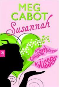 Susannah - Auch Geister können küssen - Meg Cabot