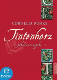 Tintenherz – Jubiläumsausgabe (Cornelia Funke)