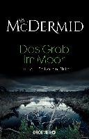 Das Grab im Moor - Val McDermid