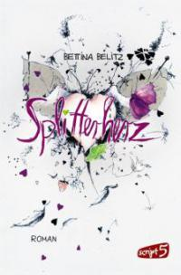 Splitterherz - Bettina Belitz