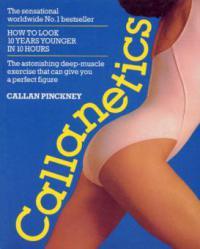 Callanetics - Callan Pinckney
