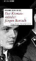Der Kirmesmörder - Jürgen Bartsch - Regina Schleheck