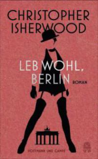 Leb wohl, Berlin - Christopher Isherwood