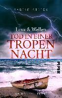 Lava und Wellen: Tod in einer Tropennacht - Sabine Strick