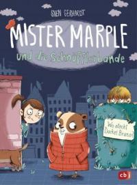 Mister Marple und die Schnüfflerbande - Wo steckt Dackel Bruno? - Sven Gerhardt