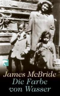 Die Farbe von Wasser - James McBride