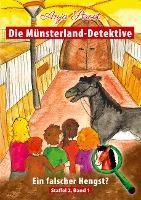 Die Münsterland-Detektive / Ein falscher Hengst? - Anja Stroot