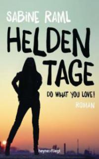 Heldentage - Sabine Raml