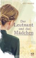 Der Leutnant und das Mädchen - Kate Breslin